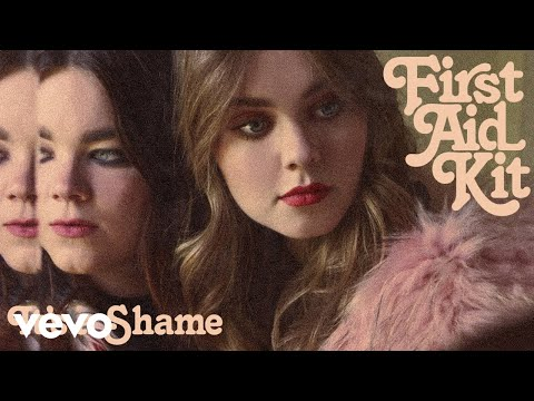 First Aid Kit - It's a Shame (Audio)