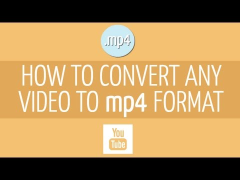 How to Convert your Video to MP4 Format