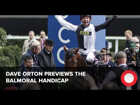 Dave Orton's Balmoral Handicap banker on Qipco British Champions Day 2018