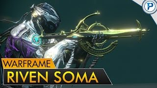 Warframe: The Riven Soma