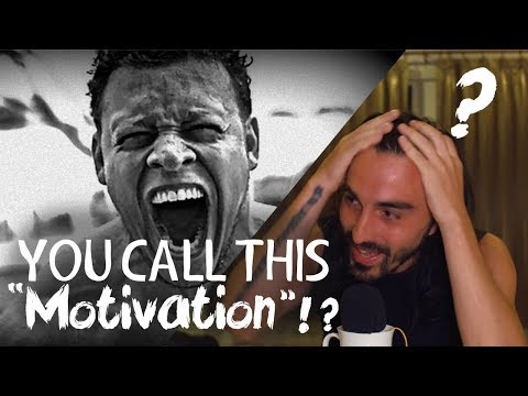 Reacting to Horrible 'Motivational' Videos
