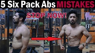 Video 5 Six Pack Abs Mistakes Never Do | How To Quickly Get a Six Pack (Men & Women) download MP3, 3GP, MP4, WEBM, AVI, FLV Agustus 2017