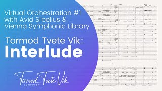 Virtual orchestration with Avid Sibelius & Vienna Symphonic Library (Interlude by Tormod Tvete vik)