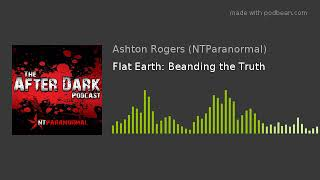 Flat Earth: Bending the Truth