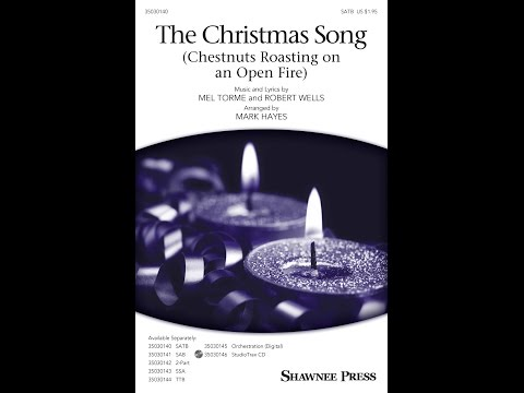 The Christmas Song - Arranged by Mark Hayes