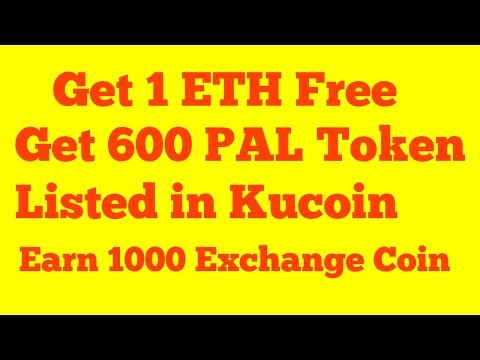 Get 600 Pal Token  Listed In Kucoin || 1 ETH Free & One Exchange Coin Airdrop || Earn With Nkumar
