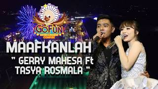 Gambar cover Maafkanlah - GERRY FT TASYA OM AURORA Live #GOFUNBOJONEGORO