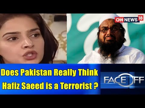 Does Pakistan Really Think Hafiz Saeed is a Terrorist? | FACE OFF @ 9.00 | CNN News18