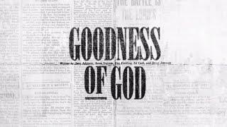 Goodness of God ( Lyric) - Bethel Music | VICTORY