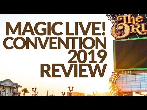 Magic Live 2019 Convention Review