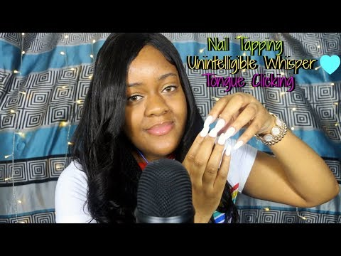 ASMR | Nail Tapping, Unintelligible Whispering & Tongue Clicking ~