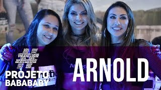 ARNOLD SPORTS 2018 PARTE 1  PROJETO BABA BABY