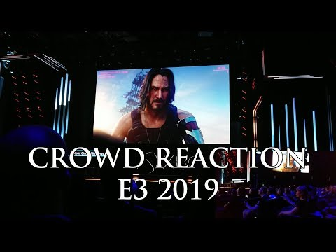 Crowd Reaction to Cyberpunk 2077 Release Date Trailer & Keanu Reeves | Xbox Briefing @ E3 2019