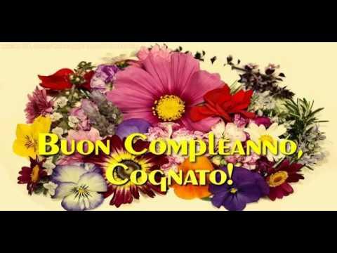 Buon Compleanno Cognato Youtube