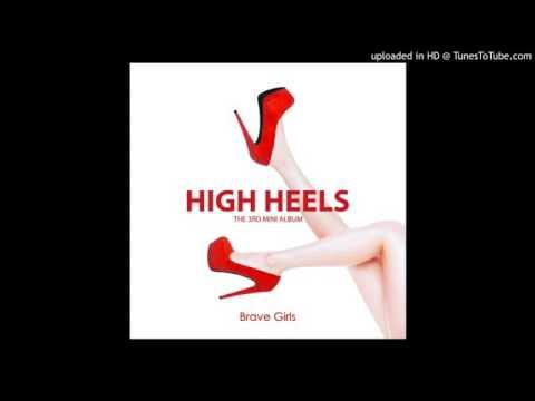 브레이브걸스 (Brave Girls) - 하이힐 (High Heels) (MP3 download)