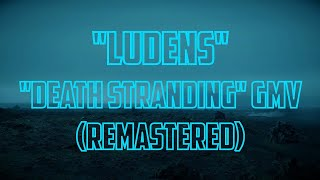 "Download Mp3 ""ludens"" \\ ""death Stranding"" Gmv  Remastered"