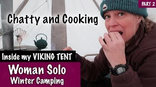 Chatty night in the Viking Tent, Cooking, waking up, Packing Up -Spirit Forest - S3 -Ep#10