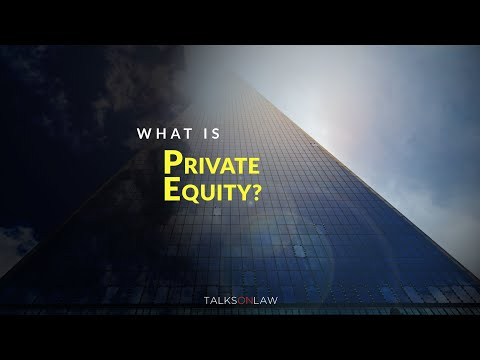 "Legally, What Make ""Private Equity"" Different?"