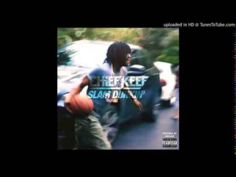 Chief Keef - Slam Dunkin