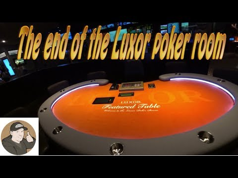 """""""The end of the Luxor poker room""""      Vlog #63"""