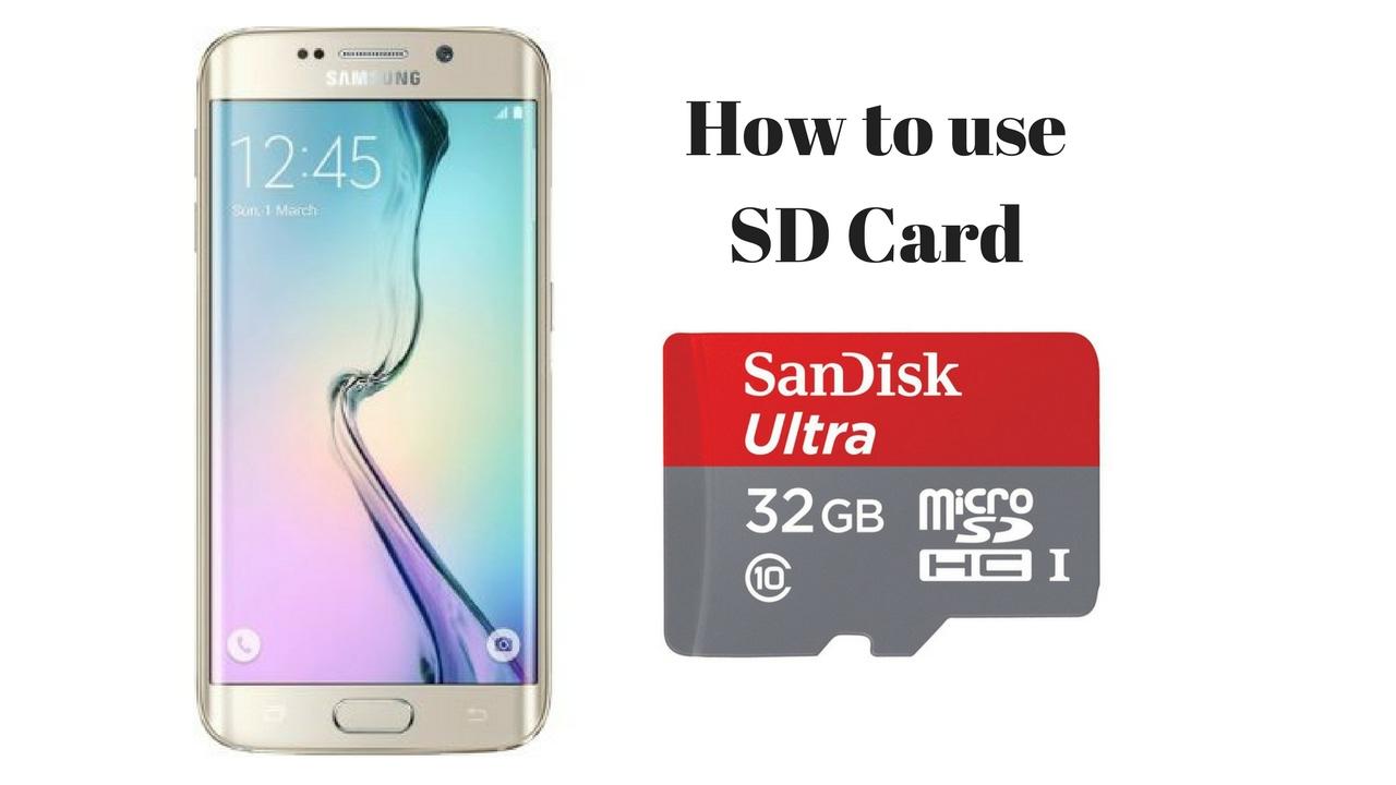 How To Use Sd Card On Samsung Galaxy S6 Edge Youtube