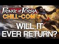 watch he video of Prince of Persia | Will It Ever Return? - My Ideas for It's Comeback (Chill-Com)