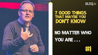 #1 No matter who you are ... You are much loved!  // 7 Good Things