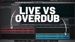 Live vs Overdub Recording - Which is Better?