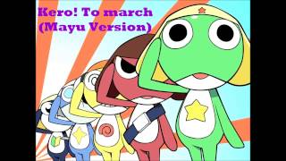 Kero! To March (Mayu Version)