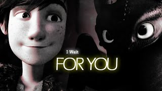 Hiccup & Toothless - Without You