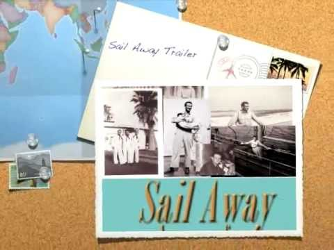 Sail Away: Journeys of a Merchant Seaman - Trailer