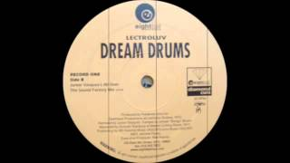 Lectroluv - Dream Drums (All Over Sound Factory Remix)
