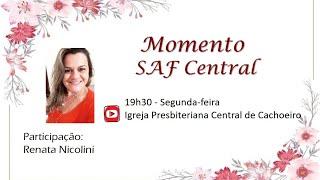 Momento SAF Central - 14 de setembro de 2020