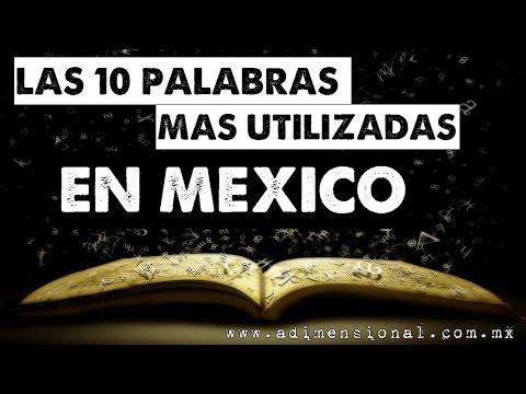 Las Palabras más Utilizadas en México | No Loquendo | No Dross | No Mamen