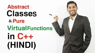 Abstract Classes and Pure Virtual Functions in C++ (HINDI)