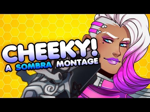 Cheeky!【Overwatch Sombra Montage】