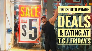 DFO Shopping Deals & Eating At T.G.I.FRIDAY'S