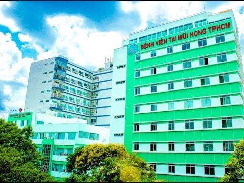 Giới thiệu Bệnh Viện Tai Mũi Họng Thành Phố Hồ Chí Minh