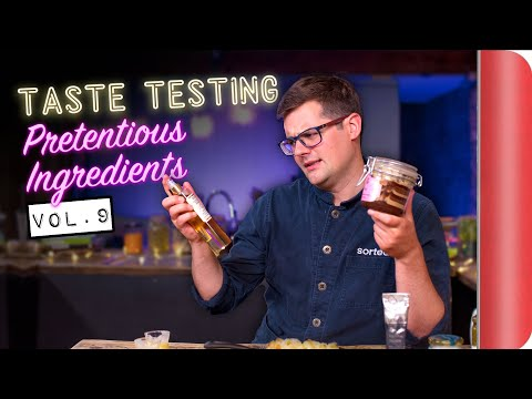 Taste Testing Pretentious Ingredients Vol. 9