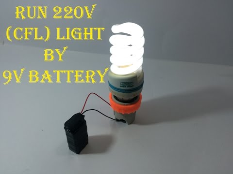 Run 220V (CFl) Light Bulb Using 9V Battery !!