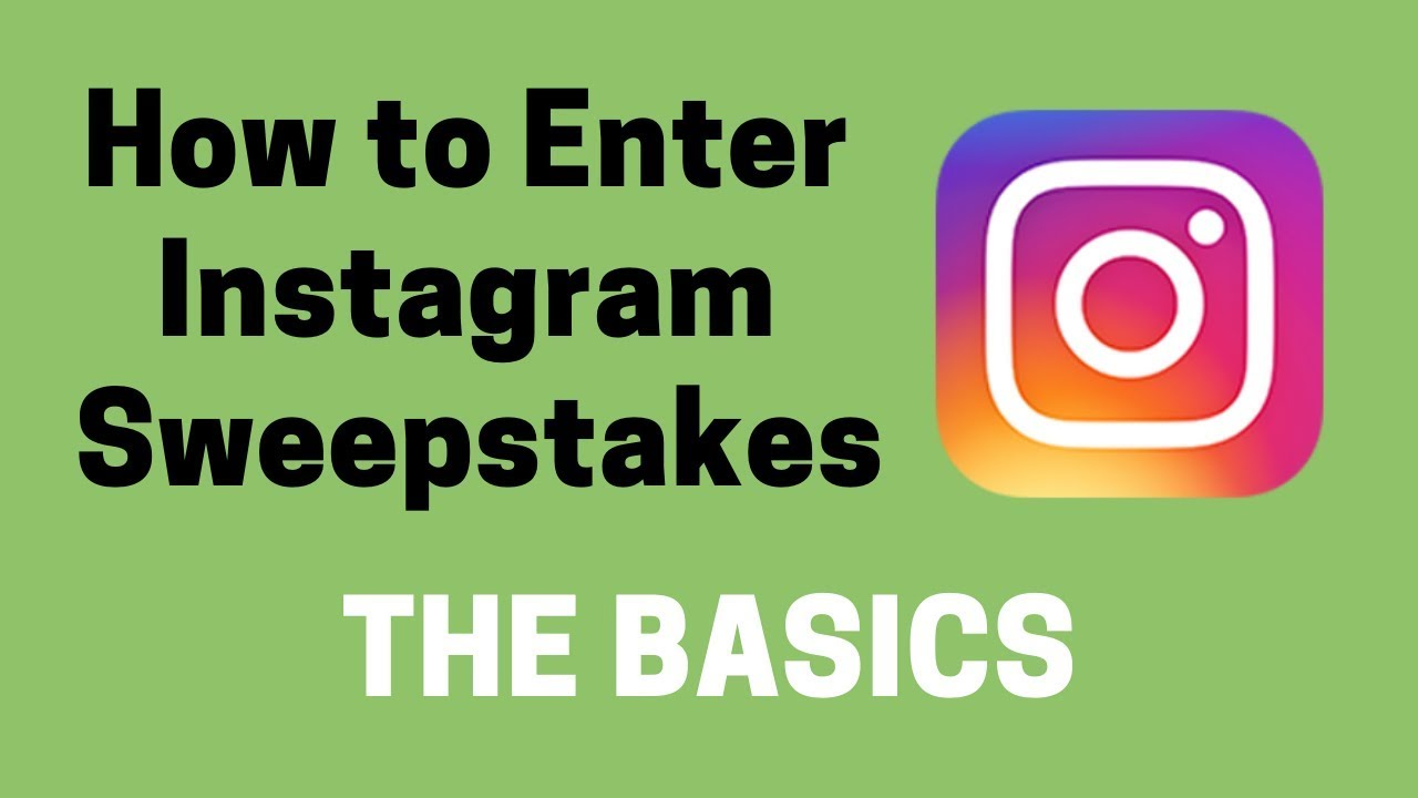 How to Enter instagram Sweepstakes - The Basics