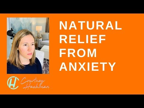 Natural Relief From Anxiety