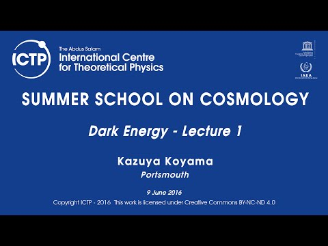 Kazuya Koyama: Dark Energy  Lecture 1