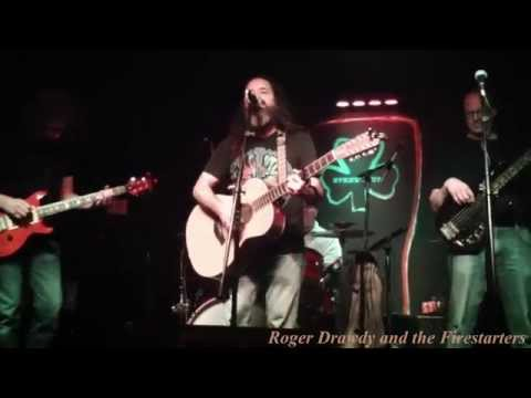 Roger Drawdy and the Firestarters - Spancil Hill - Byrne