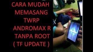 [1.30 MB] Cara Mudah Memasang TWRP Andromax R ( TF UPDATE )