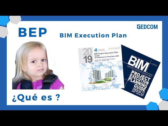 Plan de Ejecución BIM (BEP) | Que contiene un BEP y como ayuda a la gestion de un proyecto