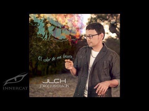 Jorge Luis Chacín - Si Tú Me Miras (Audio)