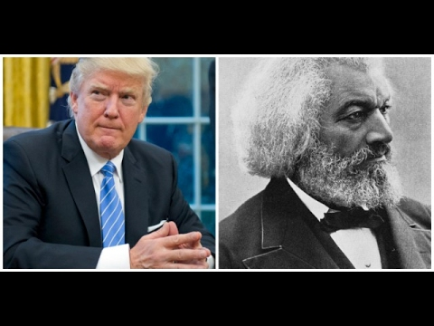 Donald Trump Thought Frederick Douglass was Alive
