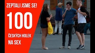 ASKING 100 CZECH GIRLS FOR SEX!