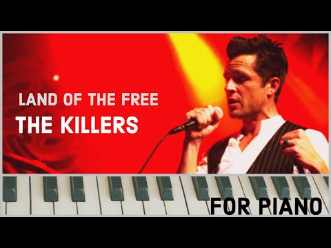 Land Of The Free - The Killers [piano Cover]